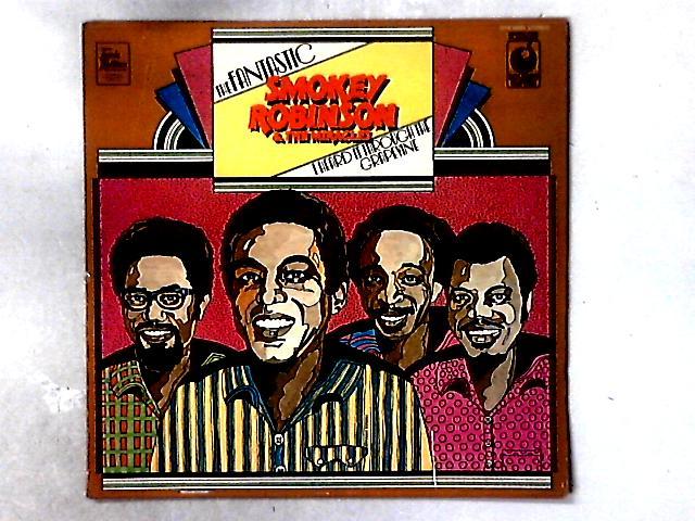 The Fantastic Smokey Robinson & The Miracles LP COMP By Smokey Robinson