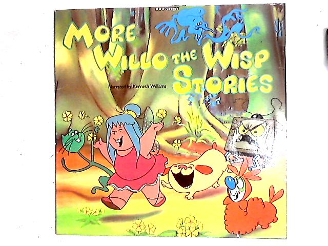 More Willo The Wisp Stories LP By Kenneth Williams