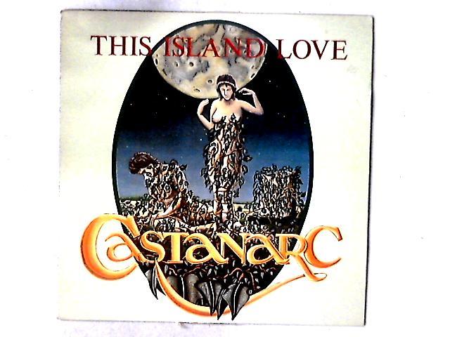 This Island Love LP By Castanarc