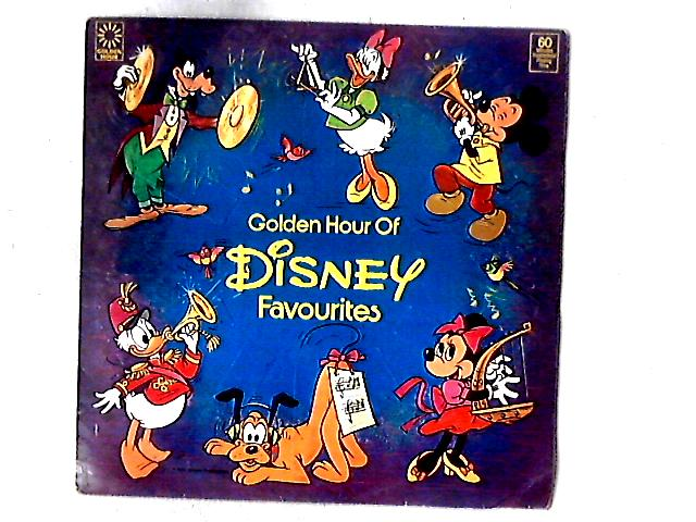 Golden Hour Of Disney Favourites LP COMP By Various