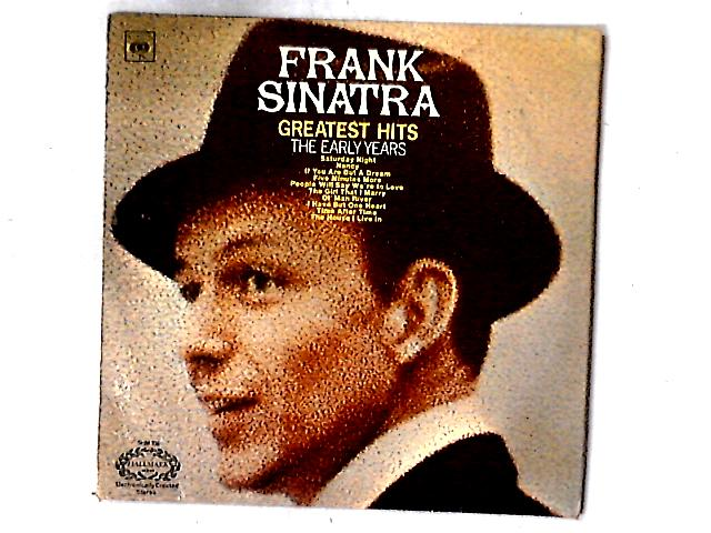 Greatest Hits - The Early Years LP COMP By Frank Sinatra