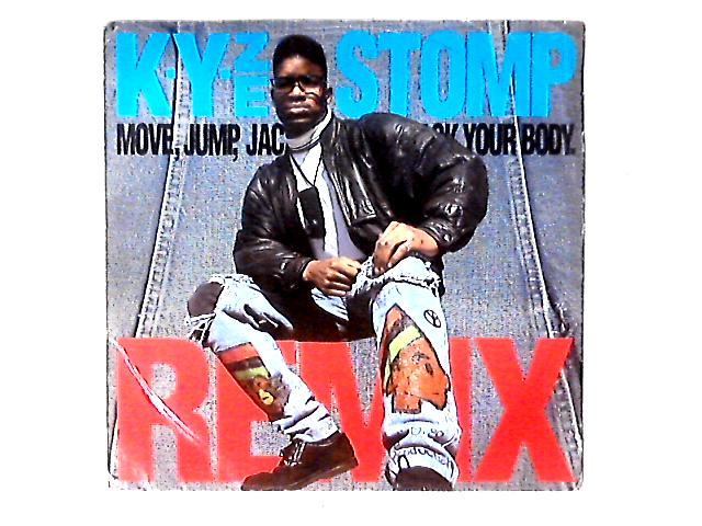 Stomp (Move, Jump, Jack Your Body) (Remix) 12in by K-Yze
