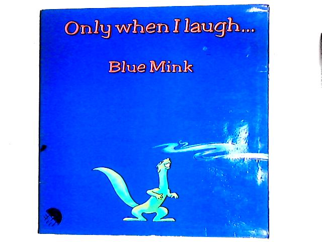 Only When I Laugh LP Gat By Blue Mink