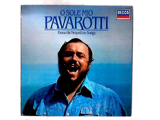 O Sole Mio Favorite Neapolitan Songs LP By Luciano Pavarotti