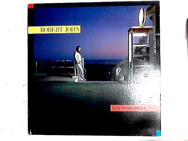 Back On The Street LP By Robert John