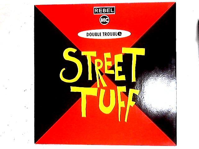 Street Tuff 12in By Rebel MC