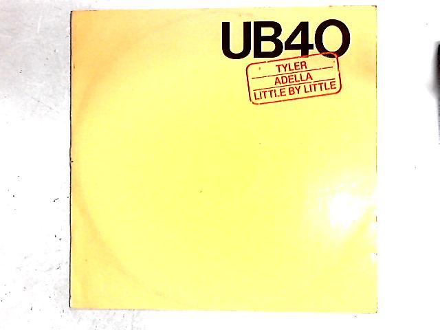 Tyler / Adella / Little By Little 12in By UB40