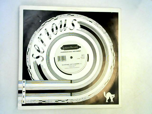 Elaweaser, Just A Skeezer 12in 1st By Hardrock Soul Movement