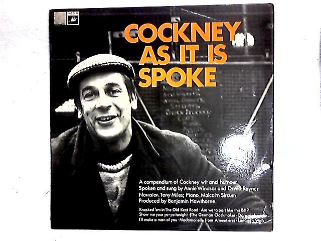 Cockney As It Is Spoke LP By No Artist