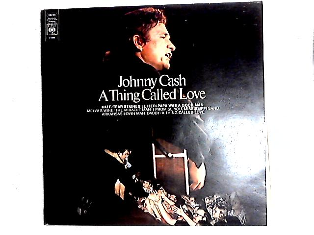 A Thing Called Love LP By Johnny Cash