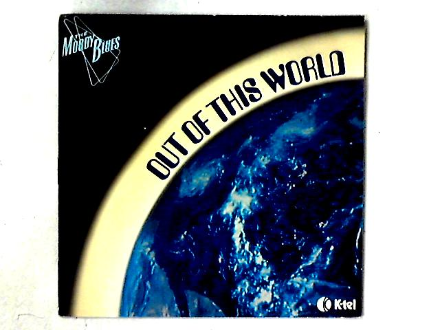 Out Of This World LP By The Moody Blues