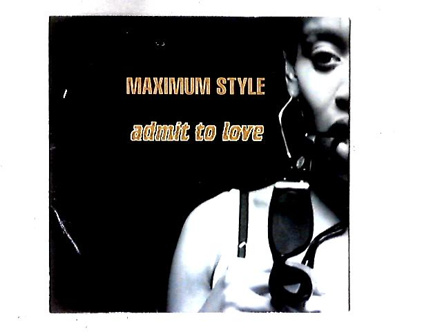 Admit To Love 12in By Maximum Style