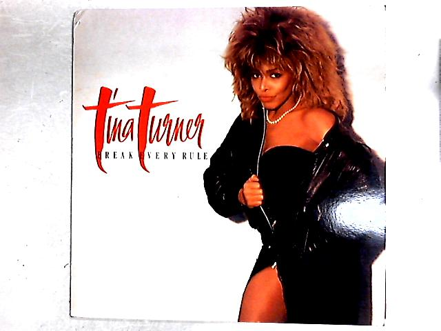 Break Every Rule Lp By Tina Turner Vinyl Used Good
