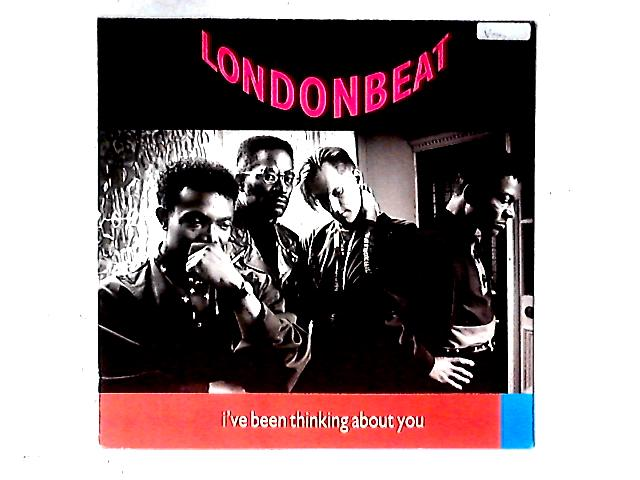 I've Been Thinking About You 12in By Londonbeat
