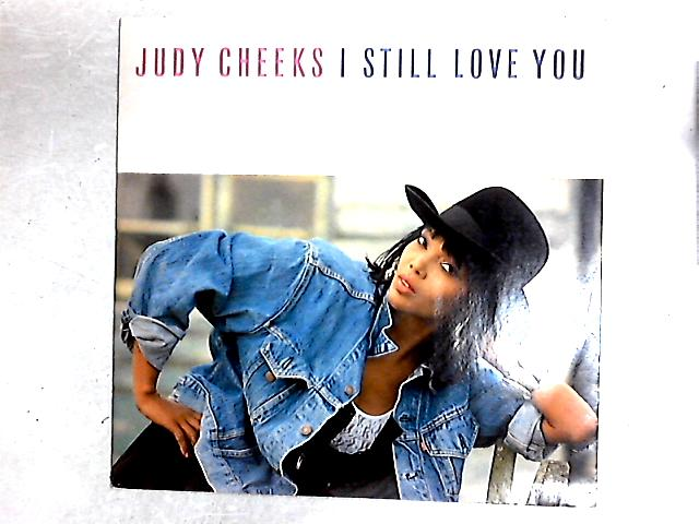 I Still Love You 12in By Judy Cheeks