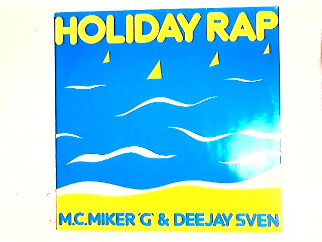 Holiday Rap 12in By MC Miker G. & DJ Sven