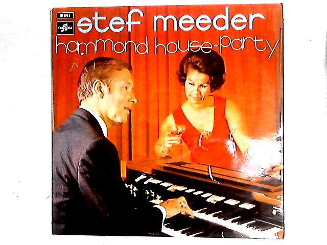 Hammond House Party LP By Stef Meeder