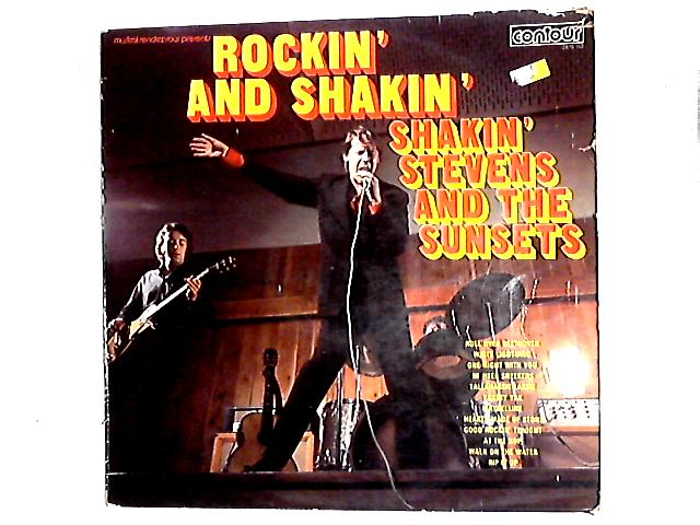 Rockin' And Shakin' LP By Shakin' Stevens And The Sunsets