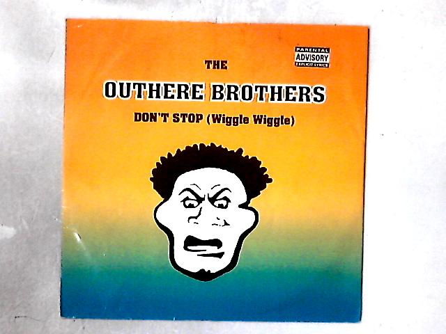 Don't Stop (Wiggle Wiggle) 12in By The Outhere Brothers