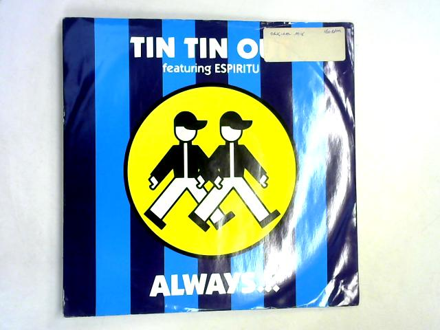 Always (Something There To Remind Me) 12in 1st By Tin Tin Out ft. Espiritu