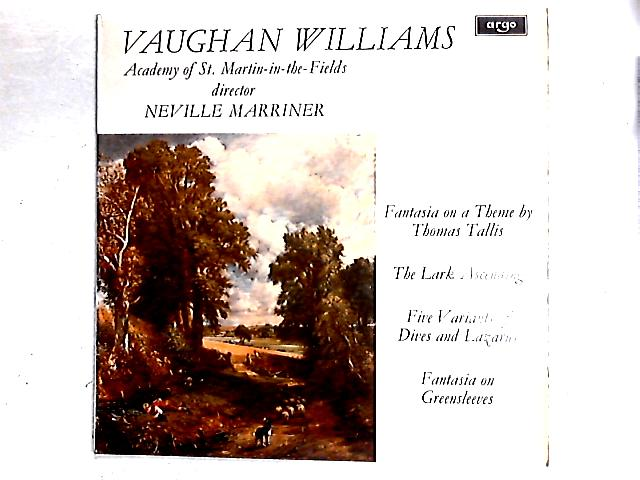 Fantasia On A Theme By Thomas Tallis / The Lark Ascending / Five Variants Of Dives And Lazarus / Fantasia On Greensleeves (Vaughan Williams Concert) LP By Ralph Vaughan Williams