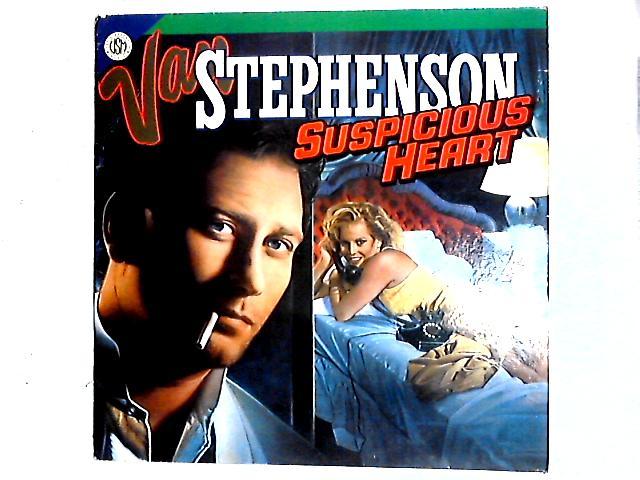 Suspicious Heart LP By Van Stephenson