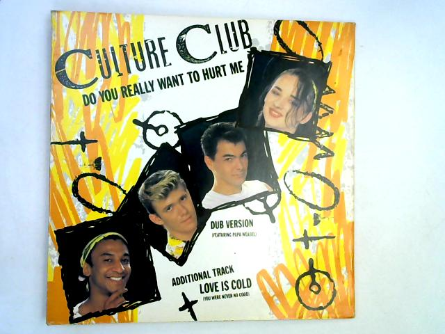 Do You Really Want To Hurt Me 12in 1st By Culture Club