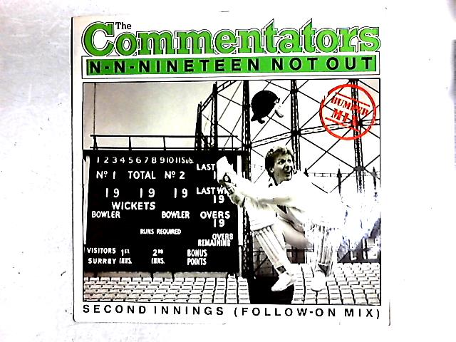 N-N-Nineteen Not Out 12in By The Commentators