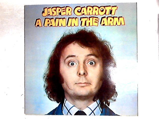 A Pain In The Arm LP By Jasper Carrott