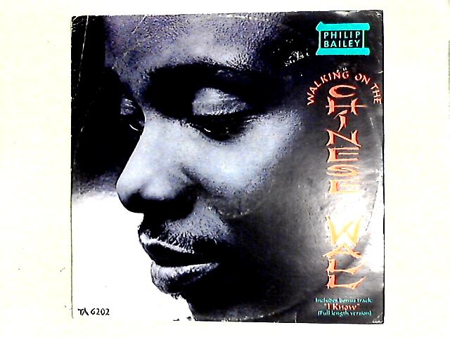 Walking On The Chinese Wall 12in By Philip Bailey