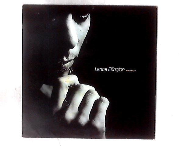 Pleasure And Pain LP By Lance Ellington