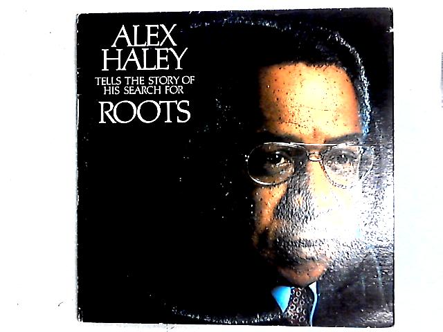 Tells The Story Of His Search For Roots 2LP Gat by Alex Haley