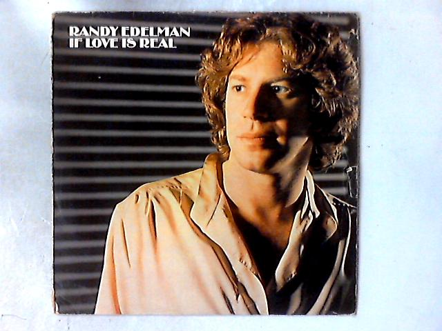 If Love Is Real LP By Randy Edelman