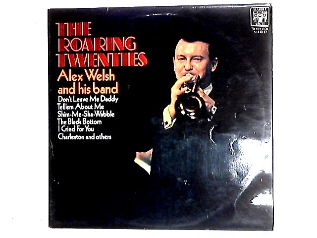 The Roaring Twenties LP By Alex Welsh & His Band