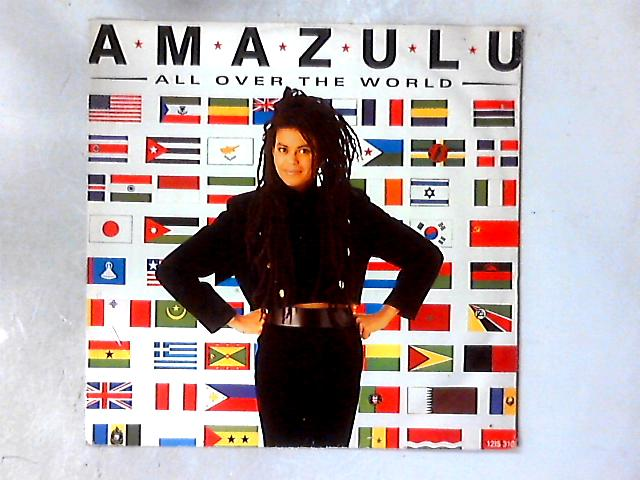 All Over The World 12in By Amazulu