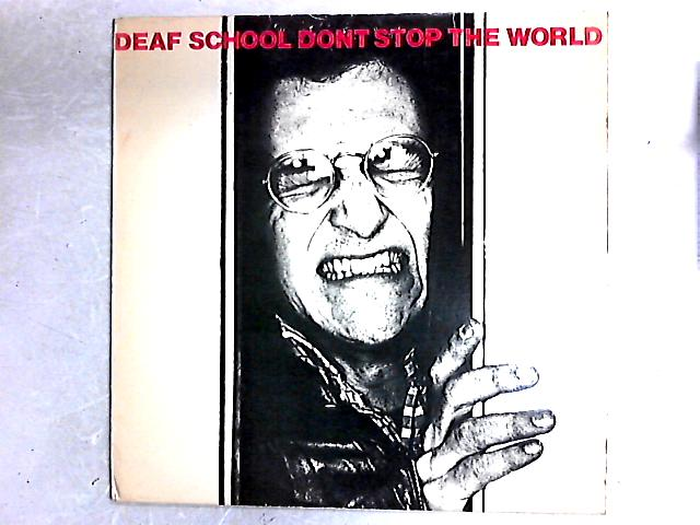 Don't Stop The World LP By Deaf School