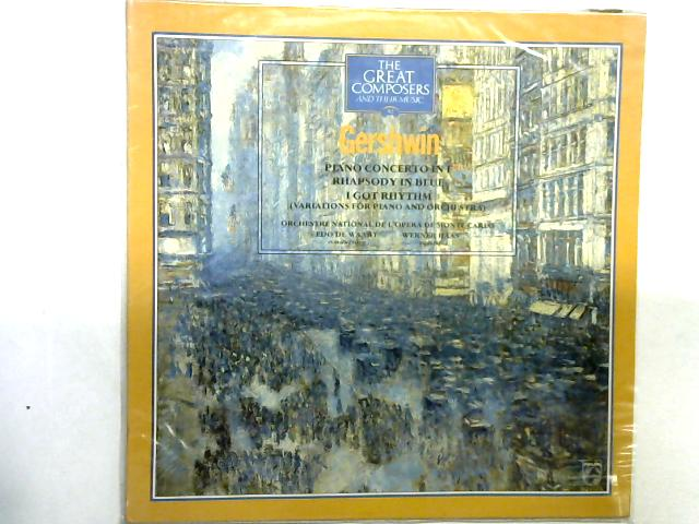 Piano Concerto In F / Rhapsody In Blue / I Got Rhythm (Variations For Piano And Orchestra) 12in LP By George Gershwin