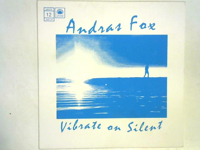 Vibrate On Silent 12in EP By Andras Fox
