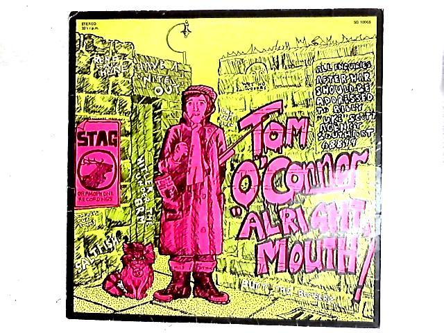 Alright Mouth LP By Tom O'Connor