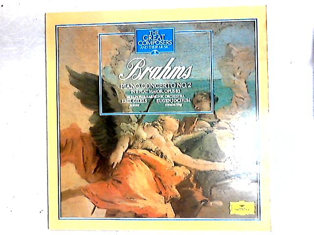 Piano Concerto No.2 In B Flat Major, Opus 83 LP By Johannes Brahms