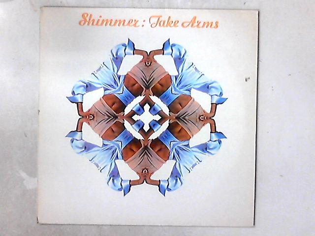 Take Arms 12in By Shimmer