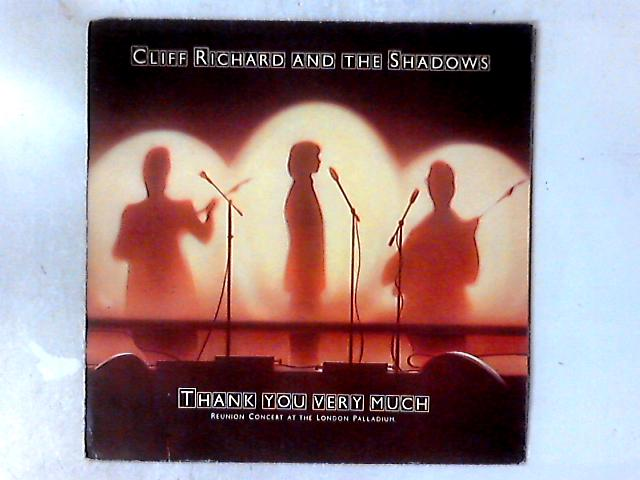 Thank You Very Much (Reunion Concert At The London Palladium) LP By Cliff Richard & The Shadows