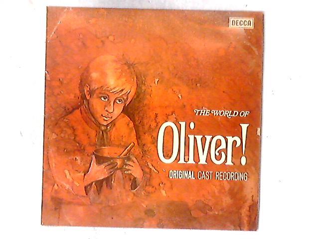 The World Of Oliver - Original Cast Recording LP By Lionel Bart