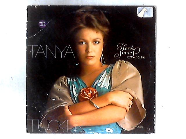 Here's Some Love LP By Tanya Tucker