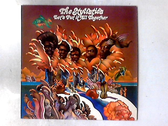 Let's Put It All Together LP By The Stylistics