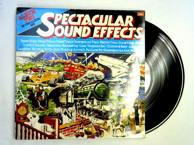Spectacular Sound Effects (Album Two Of Two Album Set) LP By No Artist