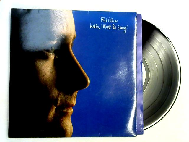 Hello, I Must Be Going! LP 1st By Phil Collins
