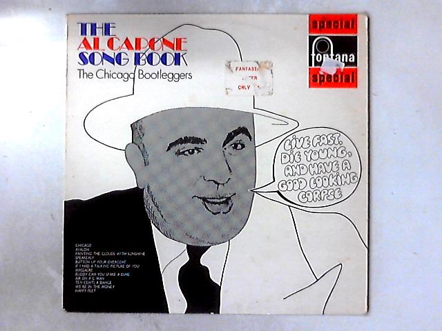 The Al Capone Song Book LP By The Chicago Bootleggers