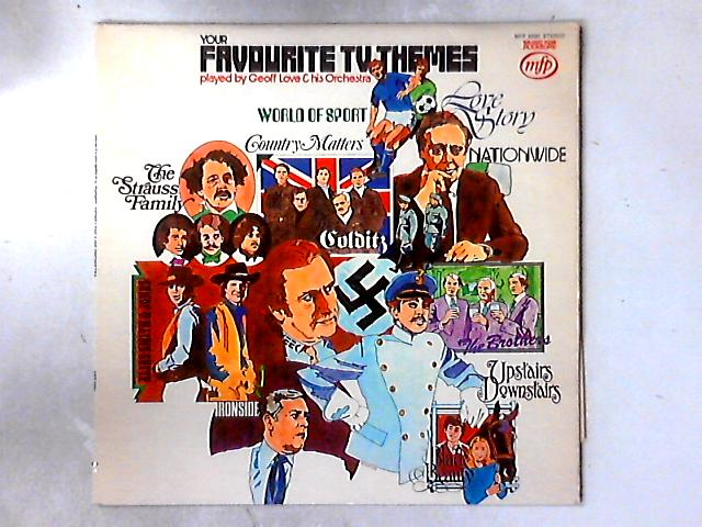 Your Favourite T.V. Themes LP By Geoff Love & His Orchestra