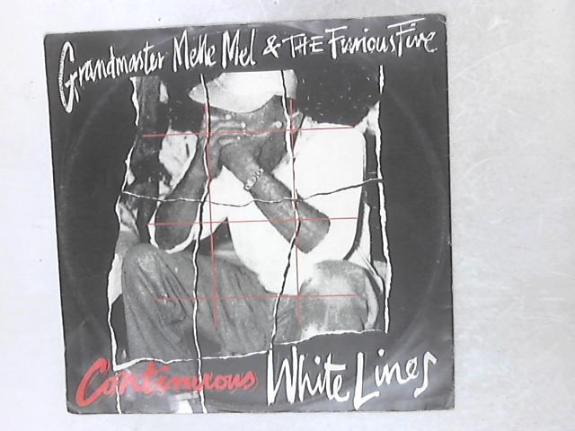 Continuous White Lines 12in By Grandmaster Flash & Melle Mel